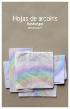 Hojas de arcoíris - Rubelangel by YouTori