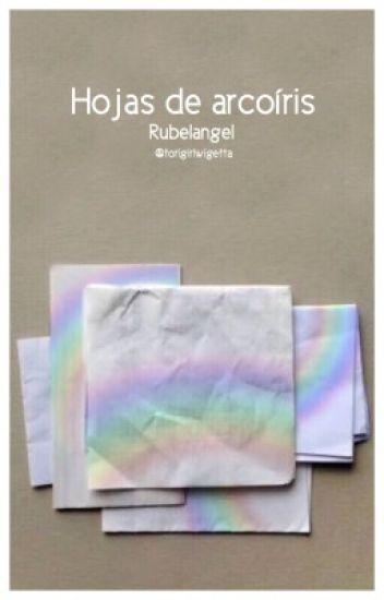 Hojas de arcoíris - Rubelangel