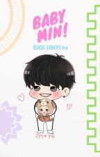 Baby Min! «YoonMin»  by Meirin69ParkMin