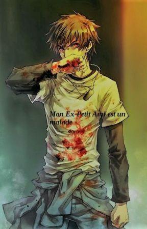 Mon Ex- Petit Ami est un malade... by Vangtho30