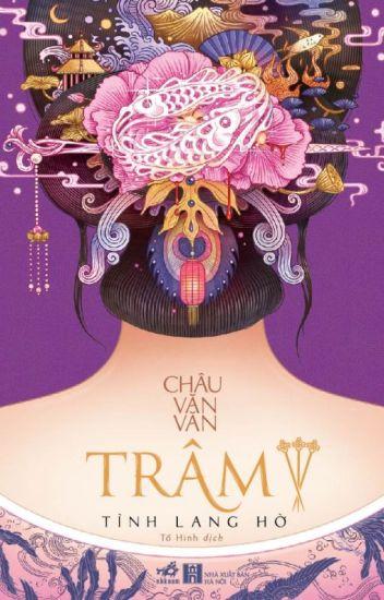 Trâm - Tình Lang Hờ- Châu Văn Văn (Quyển 3)