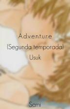 """   Adventure    Usuk (2da Temporada de """"Secrets"""") [ACTUALIZACIONES LENTAS] by Usuktrash"""