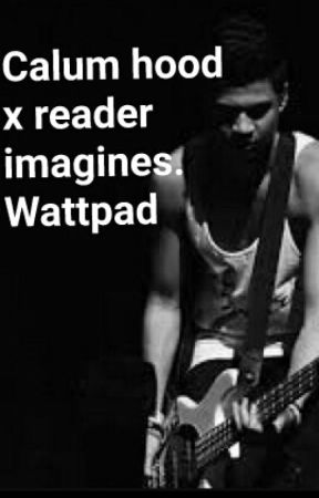 X Reader Imagines