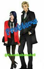 Problems ✔ by Kouzelnaberuska9