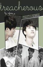 Treacherous ★ [ÇEVİRİ]  by minniehyung