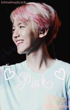 pink | chanbaek ( \^O^/ ) by kittendonghyuck