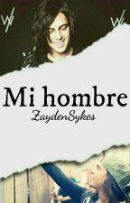 Mi hombre #PSweet2k17  by ZaydenSykes
