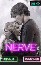 Nerve : Tout est possible [ Bellarke ] by AlaskaSawyer