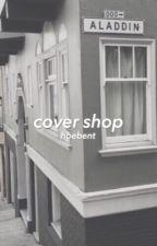 cover shop [hiatus] by hoebent