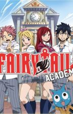 Fairy tail- Academy Magique {Terminer} by MilleMotsUneFille