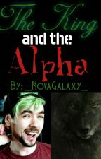 The King and the Alpha ~Septiplier Fanfiction~ by _NovaGalaxy_