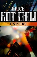 HOT CHILI - Univers by Epice01