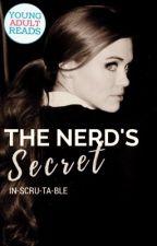 The Nerd's Secret (On Hold) by In-scru-ta-ble