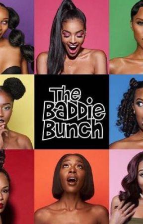 THE BADDIE BUNCH ‼️‼️✨✨ by Light_skin_Niaa