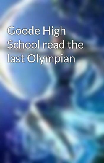 Goode High School read the last Olympian