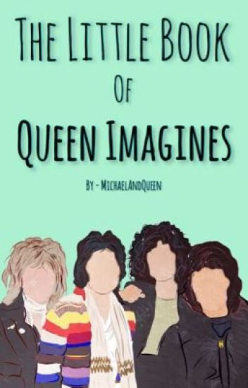 The Little Book Of Queen Imagines.