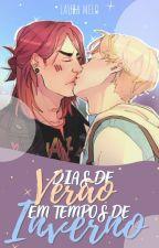 Dias de Verão em Tempos de Inverno (Amor Doce) by Laura_CMG