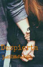 Despierta (Jily) by JustALittlePartOfMe
