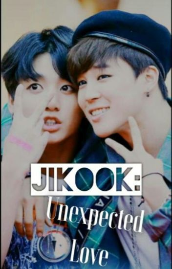 Jikook: Unexpected Love (EDITANDO)