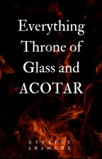 Everything ToG and ACOTAR by everest_aranche