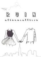 Ruin (inactive) by alternialltive