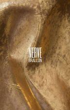 nerve ⇨ brallon by sadurie