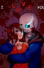 Yanderetale: Love me forever.Sans x frisk by puppylover8644