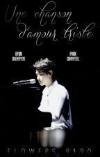 Une chanson d'amour triste✒️ BaekYeol/ChanBaek  by Flowers_9490