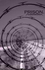 prison. (jardougall) by _FoxesAreGreat_