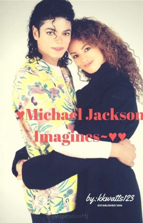 ♥Michael Jackson Imagines~♥♥ by Kkwatts123