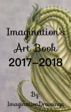 Imagination's Art Book 2017-2018 by ImaginationDrawings
