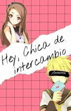 Hey, Chica De Intercambio ✉Segunda temporada✉ by faty_hatsune