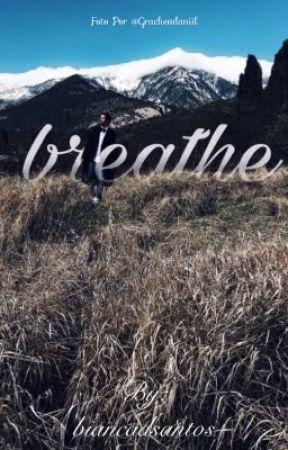 I breath by biancadsantos