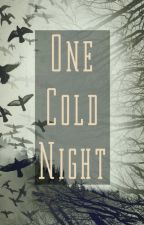 One Cold Night by Katy_the_demon