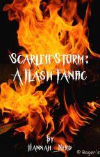 Scarlett Storm: A Flash Fanfic  by lavendertea18