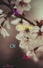 My Book of Art by GalaxyWolf7030