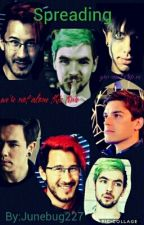 Spreading (Antisepticeye, Darkiplier, Natemare, etc.) by Junebug227