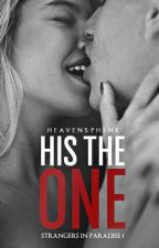 STRANGERS IN PARADISE#1: His The One(Completed) by heavensphinx
