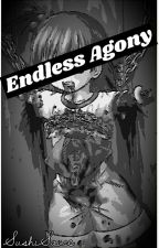 Endless Agony  ?Discarded? by Outjinx