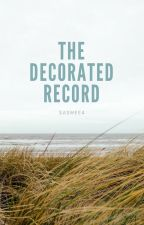 The Decorated Record by saswee4