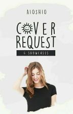 Cover Request & Showcases [TUTUP] by AioShio