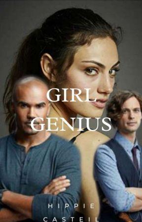 Girl Genius. (A Criminal Minds Story.) by HippieCastiel