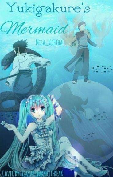 Yukigakure's Mermaid (SHIPPUDEN Sasuke/Gaara love triangle)