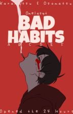 Bad Habits //Osomatsu-san +18 by michishio