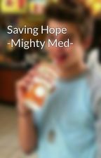 Saving Hope -Mighty Med- by AJGriffoLynch