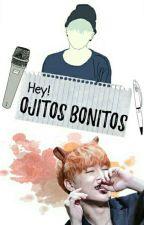 Hey! Ojitos Bonitos by lmao_sxxt