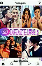 Infinite Love  ( Instagram)  by AmorXCelligna