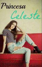 Princesa Celeste  by Ariane_Huffle