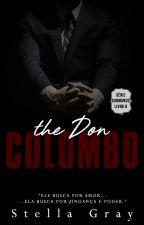 |EM BREVE| The Don Colombo - Série Submundo | Livro 8 | by thenewclassic_