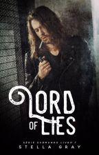| EM ANDAMENTO | LORD of Lies - Série Submundo | Livro 7 | by patriziaevansoficial